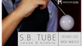 S.B. Tube by Bond Lee & MGI Magic - Trick