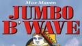 Max Maven's Jumbo B'Wave (Red Queen) - Trick