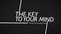 The Key to Your Mind by Luca Volpe video DOWNLOAD