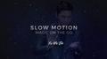 Slow Motion by Yu Ho Jin video DOWNLOAD