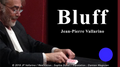 Bluff (Blue with Online Instructions) by Jean-Pierre Vallarino - Trick