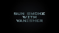 Sun Smoke with Vanisher (Gimmicks and Online Instructions) - Trick