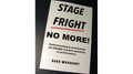 STAGE FRIGHT - NO MORE! by Rand Woodbury - Book