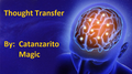 Thought Transfer by Catanzarito Magic - Trick
