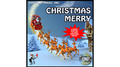 CHRISTMAS MERRY by Daytona Magic - Trick