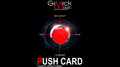 PUSH CARD (German) by Mickael Chatelain  - Trick