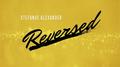 Reversed by Stefanus Alexander video DOWNLOAD