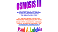 OSMOSIS III - Paul A. Lelekis Mixed Media DOWNLOAD