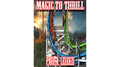 Magic to Thrill (with Four Videos) by Paul A. Lelekis Mixed Media DOWNLOAD