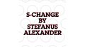 S-Change by Stefanus Alexander video DOWNLOAD