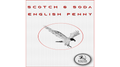 Scotch and Soda English Penny by Eagle Coins - Trick