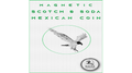Magnetic Scotch and Soda Mexican Coin by Eagle Coins - Trick