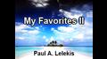My Favorites II by Paul A. Lelekis  Mixed Media DOWNLOAD