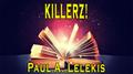 KILLERZ! by Paul A. Lelekis Mixed Media DOWNLOAD
