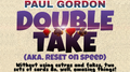Double Take by Paul Gordon video DOWNLOAD