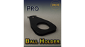 PRO BALL HOLDER by Sorcier Magic - Trick