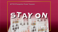 STAY ON by Touson & Katsuya Masuda (Gimmick and Online Instructions) - Trick