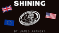 Shining UK Version (Gimmicks and Online Instructions) by James Anthony - Trick