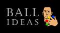 BALL IDEAS by Luis Zavaleta video DOWNLOAD