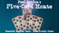 FIVE CARD MONTE by Paul Gordon - Trick