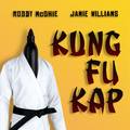 Kung Fu Kap by Roddy McGhie and Jamie Williams (Gimmick and download)