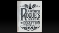 The Intrepid Rogue's Manual Of Deception (soft cover) by Atlas Brookings - Trick