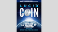 LUCID COIN (Gimmick and Online instructions)by Marc Oberon - Trick