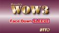 WOW 3 Face-Down Sleeve by Katsuya Masuda - Trick