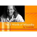 The Three Words of Wizardry by Losander - Video DOWNLOAD