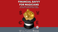 Financial Savvy for Magicians by Wolfgang Riebe eBook DOWNLOAD
