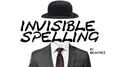 Invisible Spelling by Brandez video DOWNLOAD