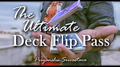 The Ultimate Deck Flip Pass by Priyanshu Srivastava and JasSher Magic video DOWNLOAD