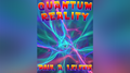 QUANTUM REALITY! by Paul A. Lelekis Mixed Media DOWNLOAD