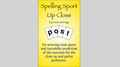 SPELLING SPORT CLOSE -UP by Mark Strivings - Trick