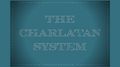 The Charlatan System by The Magic Firm - Trick