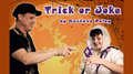 TRICK OR JOKE (Gimmicks and Online Instructions) by Gustavo Raley - Trick