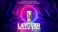 LAYOVER by Esya G video DOWNLOAD
