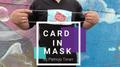 Card In Mask by Patricio Teran video DOWNLOAD