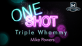 MMS ONE SHOT - Triple Whammy by Mike Powers video DOWNLOAD