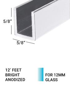 "E3US1258BA12 Bright Anodized 5/8""(H) X 5/8""(W) 12 FEET LENGTH For 12mm(1/2"") Glass"