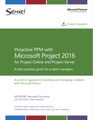 Proactive PPM with Microsoft Project 2016 for Project Online and Project Server