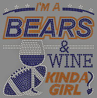 Bears Wine Kinda Girl - Custom Order Rhinestone transfer