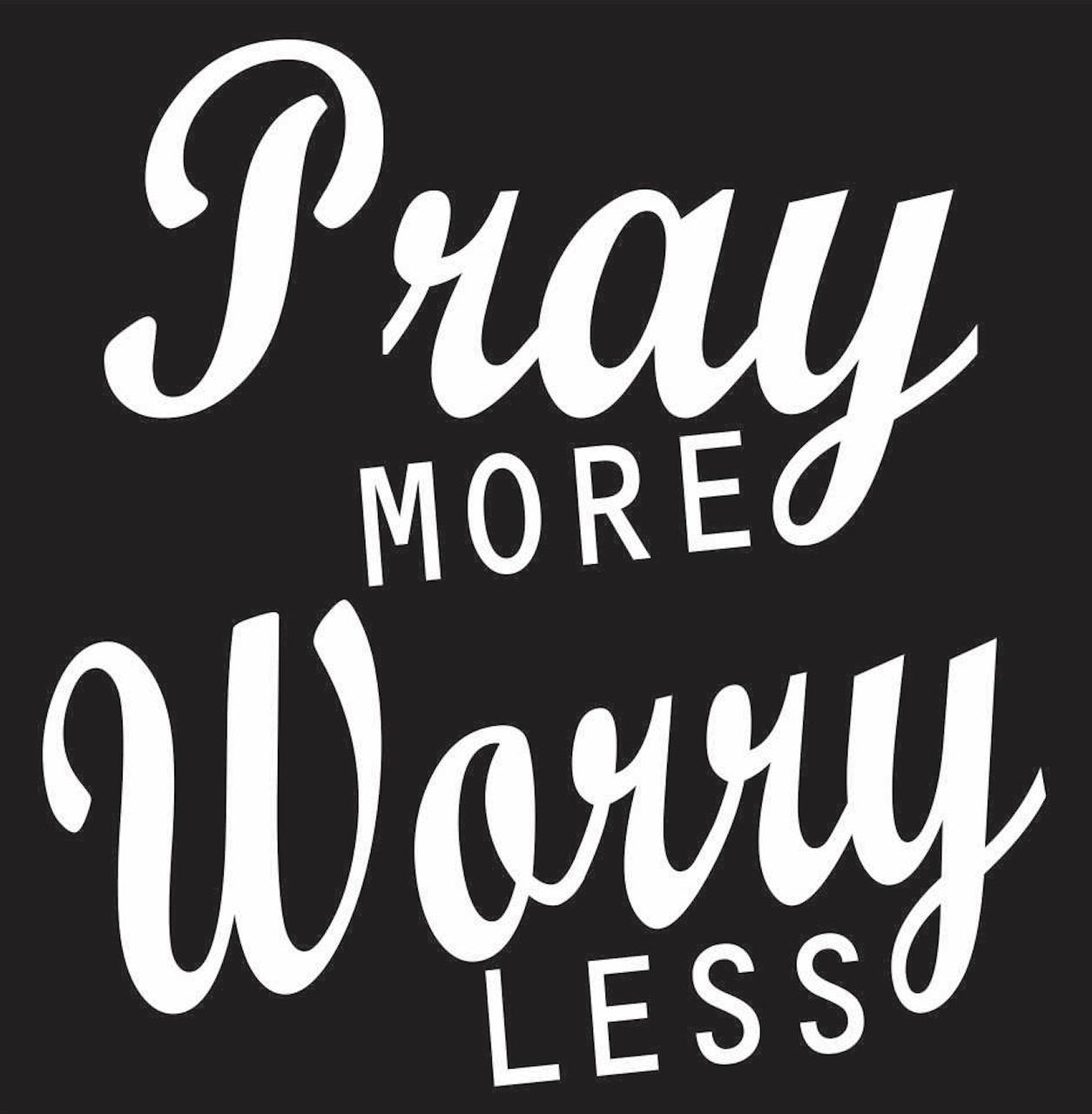 Pray More Worry Less Vinyl Transfer (White) - Texas Rhinestone 598189673b4d