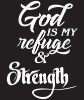 God is my Refuge & Strength Vinyl Transfer (White)