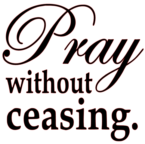 Pray without Ceasing Vinyl Transfer (Black) - Texas Rhinestone 403bbbd7c59d