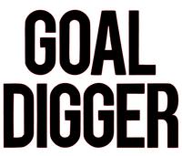 Goal Digger Vinyl Transfer (Black)