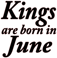 Kings are born in June Vinyl Transfer (Black)