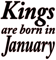 Kings are born in January Vinyl Transfer (Black)