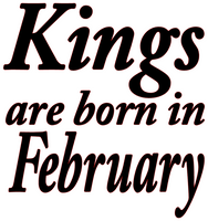 Kings are born in February Vinyl Transfer (Black)