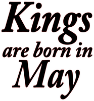 Kings are born in May Vinyl Transfer (Black)